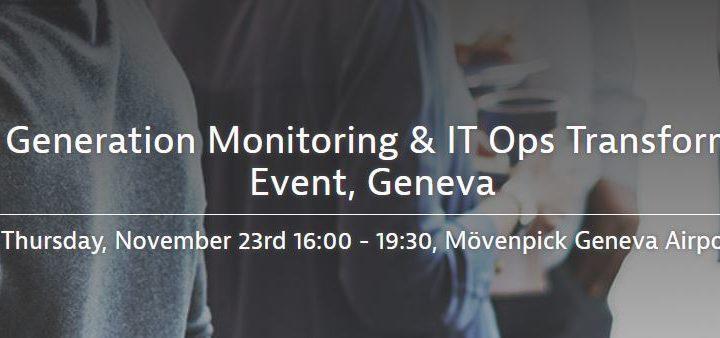 Event : Le monitoring de nouvelle génération & la transformation IT Ops (23 novembre, Genève)